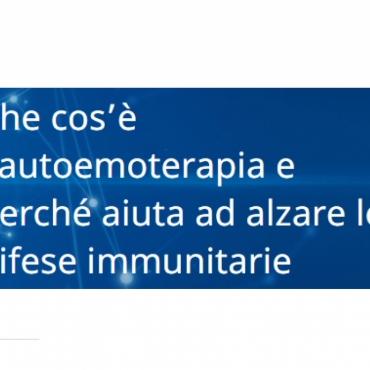 Previdir: Che cos'è l'autoemoterapia e perché aiuta ad alzare le difese immunitarie
